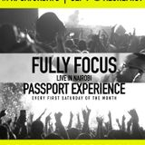 Fully Focus Live @ Passport Experience NBO | Every First Sat | Aug 2019