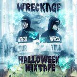 WRECKΛGE - Mixtape #2