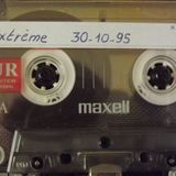 EXTREME 30.10.95 Ripped and Encoded BY DJ SPY FACE B