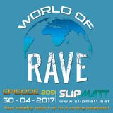 Slipmatt - World Of Rave #209