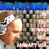 Max Fortunato In the House Mix January 016