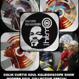 COLIN CURTIS SOUL KALEIDOSCOPE HITMIX RADIO 107.5 FM MODERN SOUL COLLECTIVE SPECIAL WEEK SEVEN 13 JA