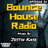 Bounce House Radio - Episode 24 - Jestin Kase