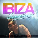 Ibiza Sensations 79 Guest mix by Miguel Vizcaino
