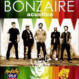 Acustico de Bonzaire en vivo en La De Dios Rock & Pop