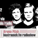 beatrausch.fm radioshow #006 // Aroma Pitch