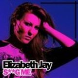 S**G Me by Elizabeth Jay signed by Toolbox Records