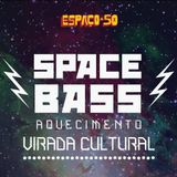 #SPACEBASS Opening Set by loloop & André Oliveira