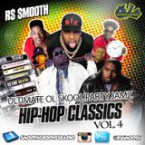 Ultimate Ol Skool Party Jamz Vol. 4 - Hip-Hop Classics [Mixed by R$ $mooth]