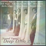 Deep Ethio 2 (Sound Tapes)