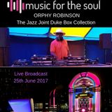 Orphy Robinson The jazz joint Duke Box show 25th June  2017