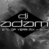 "EP. 38 ""END OF THE YEAR MIX - 2014"" by DJ ADAM"
