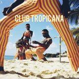 Club Tropicana presents: Demencia Tropical