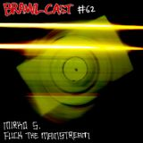 BRAWLcast 062 Mirko S. – Fuck The Mainstream