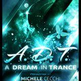 Michele Cecchi presents A Dream In Trance Chapter28