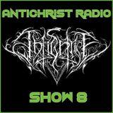 Antichrist Radio: Show 8: Death / Black / Thrash / Folk / Speed Metal