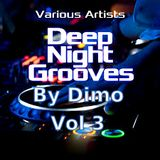 Deep Night Grooves Vol 3- Session Welcome To My  Groove-