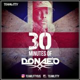 TEAMLITTY presents 30 Minutes of DONAE'O