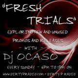 Dj Ocaso - Fresh Trials 005 [August 24 2014]