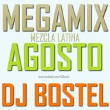 DJ Bostel - MEGAMIX AGOSTO ''FIESTA'' 2017