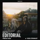 Radio Plato - Editorial Podcast #034 w/ Kasia Syramalot