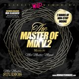 Mix Master Miguel - The Master of Mix V.2 Classic Wild Memories (2014)