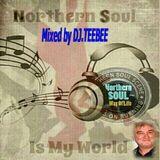 MY WORLD OF NORTHERN SOUL NOV 2nd 2014.