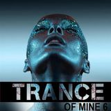Trance Of Mine Vol 6