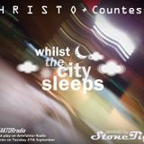 Special Show: CHRISTO Feat CountessM Whilst the city sleeps (Stone Tiger Remix)