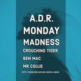 Monday Madness With Crouching Tiger LIVE On Asylum Digital Radio