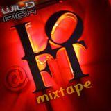 Wild Pich @ Loft mixtape