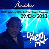 DJNeoMxl Live@Byblos Discoteque, Tampico,Tams 29/12/18