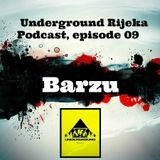 Barzu - Underground Rijeka Podcast, episode 09