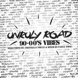 UNRULY ROAD 90-00'S VIBES