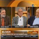 2. Gerçek Orada Bir Yerde - Militarizm - 21 Kasım 2010