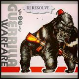 GUERILLA WARFARE - DJ RESOLVE