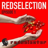Redselecter - Redselection Episode 1 - 5 February 2018