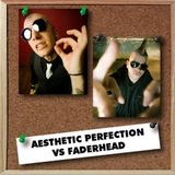 Aesthetic Perfection v. Faderhead 2.16.16