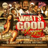 What's Good Reggae Vol. 1
