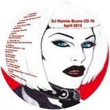 DJ Ronnie Bruno CD 70 April 2012