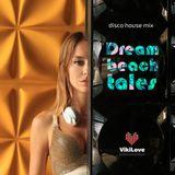 Dream Beach Tales (disco house mix)
