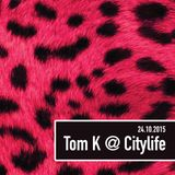 Tom K @ Citylife (Vocals by Chappell) 24-10-2015