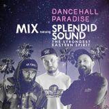 DANCEHALL PARADISE mix-cd featuring SPLENDID SOUND (PL)