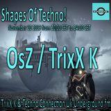 OsZ meets TrixX K @ Shapes Of Techno! #75 (Polka Edit)
