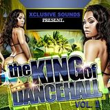 THE KING OF DANCEHALL VOL. 1