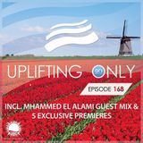 Ori Uplift - Uplifting Only 168 (incl. Mhammed El Alami Guestmix) [28.04.2016]