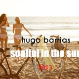 Hugo Barrias - Soulful in the Sun # 2013