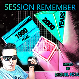 session remember 1990 2000 miguelpzdj