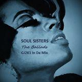 Soul Sisters - The Ballads - GJ2K1 In Da Mix