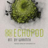 [ECHOPOD 011] Echogarden Podcast 011 by Warmth